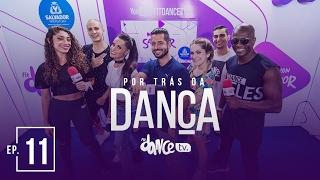 Transmissão Réveillon Salvador 2017 - Live - Por Trás da Dança | FitDance TV
