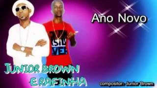 MC's JUNIOR BROWN E RAFINHA - ANO NOVO 2016