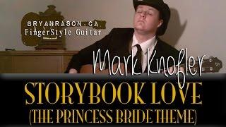 The Princess Bride Theme (Storybook Love) - Bryan Rason - Fingerstyle Guitar For Weddings