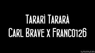 Tararì Tararà - Carl Brave x Franco 126 • Testo