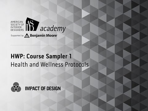 Course Preview Sampler 1: ASID Health + Wellness Protocols (HWP)