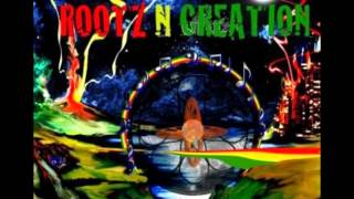 While I Wait- Rootz N Creation meets Rootsmon