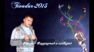 Tivadar-Ragyognak a csillagok.  2013
