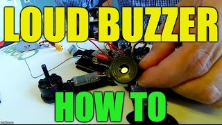 How to connect a LOUD buzzer to your quad