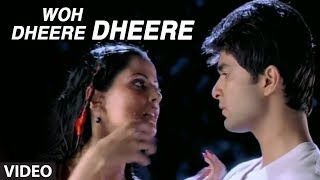 Woh Dheere Dheere - (Full Song) by Abhijeet