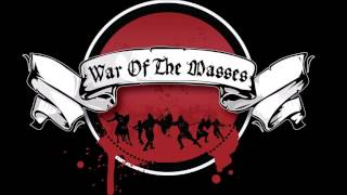 War Of The Masses  - От много време feat. Джаджа (Изпод отъпканите царевици)