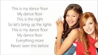 Bella Thorne&Zendaya - This Is My Dance Floor Lyrics (from Disney's Shake It Up)