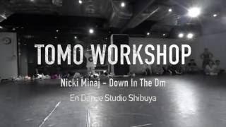 """TOMO """"Down In The Dm/Nicki Minaj""""@En Dance Studio SHIBUYA"""