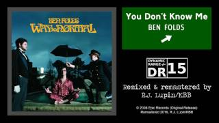 Ben Folds feat. Regina Spektor - You Don't Know Me (Remaster)