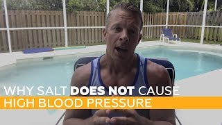 Why SALT Does NOT Cause High Blood Pressure
