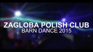 Zagloba Polish Club Barn Dance 2015