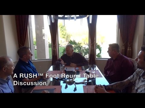 A RUSH™ Foot Round Table Discussion.