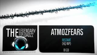 Atmozfears - Restart [HQ + HD RIP]