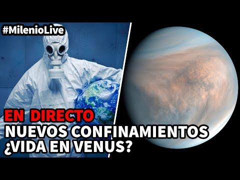 Nuevos confinamientos – ¿Vida en Venus?   #MilenioLive   Programa T3x02 (19/09/2020)