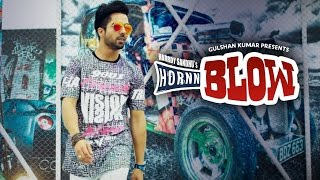 HORNN BLOW Audio Song By Hardy Sandhu | Jaani | B Praak | New Song 2016