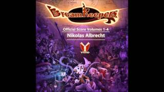 Dreamkeepers Vol 1-4 OST 26 Archives Theme