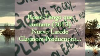 Rap Nuevo Laredo - Rasec - Tengo que contarte (2013)