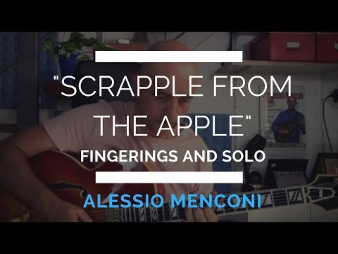 Scrapple from the apple- fingerings and solo on guitar
