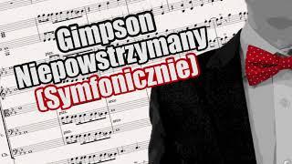 GIMPSON - Niepowstrzymany (Symfonicznie)