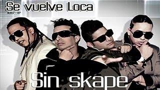 Se Vuelve Loca - Sin Skape Feat 420YCrisDomini (Remix)
