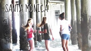 santa monica [music video]