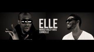 Marco Volcy feat. Corneille - Elle // Vidéoclip officiel