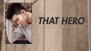 Inigo Pascual - That Hero feat. KidWolf x Theo Martel (Audio)