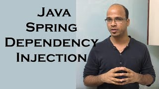 Java Spring Dependency Injection