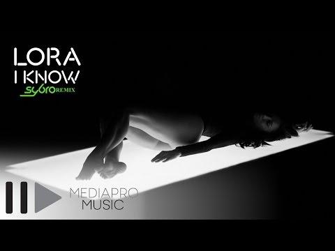Lora - I Know (Sybro Remix)