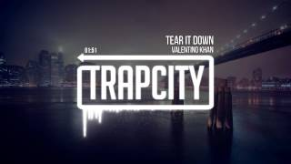 Valentino Khan - Tear It Down