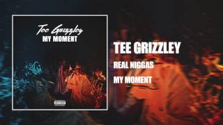 Tee Grizzley - Real Niggas [Official Audio]