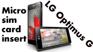 LG Optimus G Micro Sim Card Insert