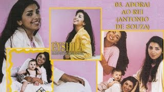 Eyshila - CD Mais Doce do que o Mel 03 Adorai ao Rei (1999)