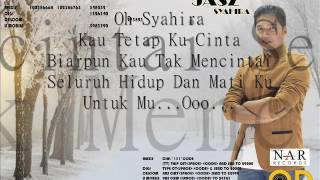 Syahira -  Jasz Official Lyrics Video