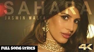 SAHARA Song Jasmin Walia Lyrics Whatsapp Status   Sajid Jan Ali Entertainment