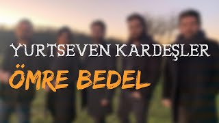 "Yurtseven Kardeşler ""ömre bedel"" // söz-müzik: YUSUF TOMAKiN // live on stage 2014"
