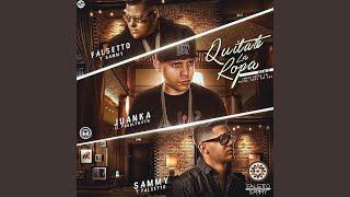 Quitate la Ropa (Remix) (feat. Juanka)