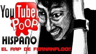 YTPH EL RAP DE FERNANFLOO