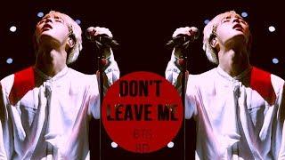 [FULL] BTS - DON'T LEAVE ME [8D USE HEADPHONES] 🎧