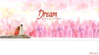 [Vietsub/Hangul/Roma] 김민재 & 윤하 (Kim Min Jae & Younha) – 꿈은 (Dream)