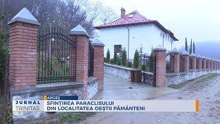 Sfintirea paraclisului din localitatea Oestii Pamanteni