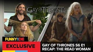 The Read Woman - Gay of Thrones S6 E1 Recap