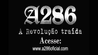 """A286 """"A Revolução Traída"""" Rap nacional"""