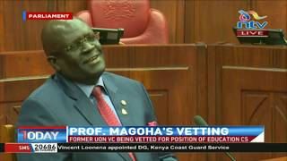 Education CS nominee Prof. Magoha summarises CV