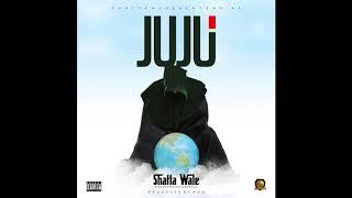 Shatta Wale - Juju (Audio Slide)
