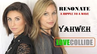 LoveCollide - Yahweh (Lyrics)