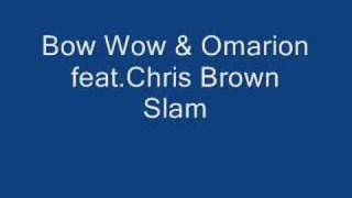 [Official Version] Bow Wow & Omarion Feat. Chris Brown Slam