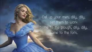 Lavender's Blue Dilly Dilly   Lyrics Cinderella 2015 Movie Soundtrack Song1Trim
