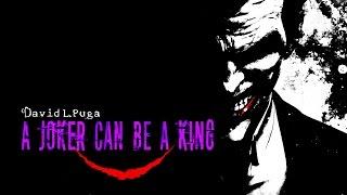 """Batman Joker Theme - """"A Joker Can Be A King"""""""