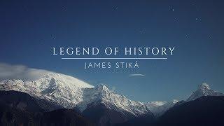 James Stikå - Legend of History
